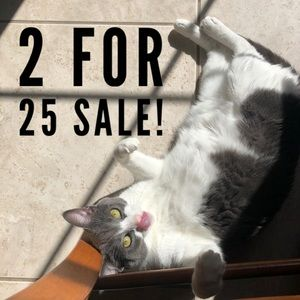 2 for $25 on select items!!!